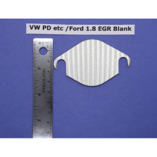 EGR Blank - VW PD / Ford 1.8